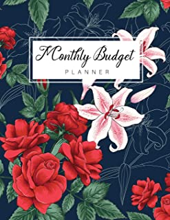 Monthly Budget Planner: Rose and Lilly Flower Cover, Daily Weekly and Monthly Budgeting Planner, Expense Tracker Bill Orga...