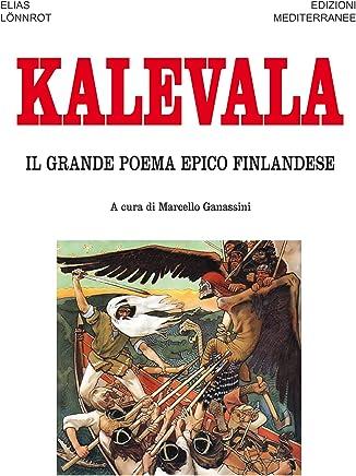 Kalevala: Il grande poema epico finlandese (Orizzonti dello spirito)
