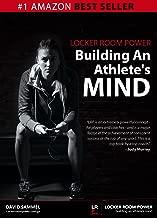 Locker Room Power: Building An Athlete's Mind