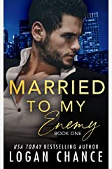 Married To My Enemy (Book One) (The Taken Series 2) Kindle Edition