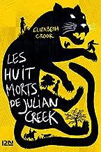 Les huit morts de Julian Creek (French Edition)