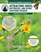 National Wildlife Federation®: Attracting Birds, Butterflies, and Other Backyard Wildlife, Expanded Second Edition PDF