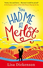 You Had Me at Merlot: A vintage romantic comedy, the perfect summer read (English Edition)