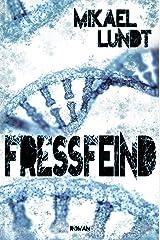 Fressfeind: Mystery-Thriller (Hausmanns krude Fälle 1) Kindle Ausgabe