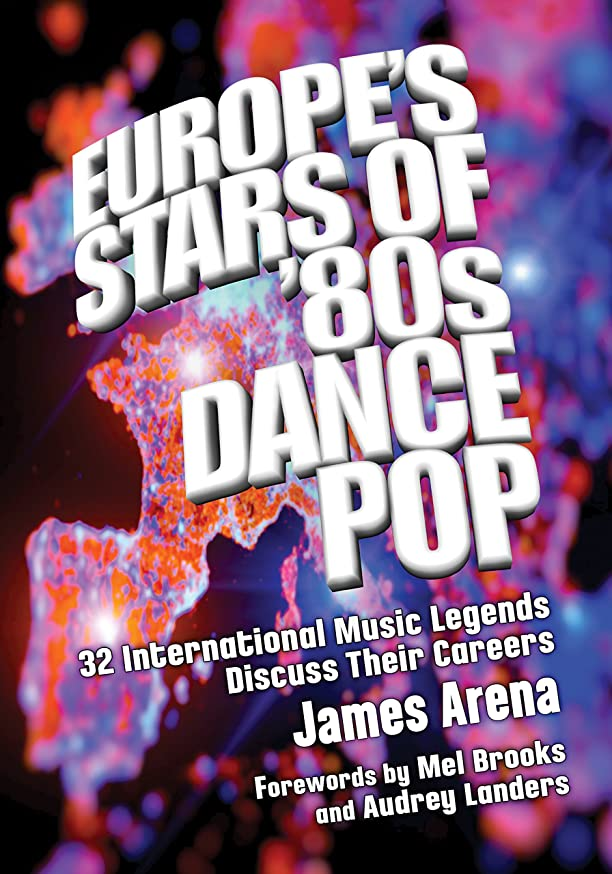 ユーザーヒギンズ見るEurope's Stars of '80s Dance Pop: 32 International Music Legends Discuss Their Careers (English Edition)