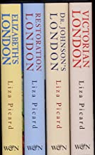 The Life of London (Elizabeth's London, Restoration London, Dr. Johnson's London, Victorian London)