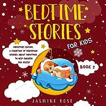 Bedtime Stories for Kids: Christmas Edition: A Collection of Meditation Stories About Christmas to Help Children Fall Asleep