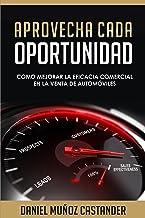 Aprovecha cada oportunidad: Como mejorar la eficacia comercial en la venta de automóviles