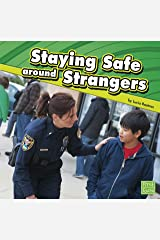 Staying Safe around Strangers Kindle Edition