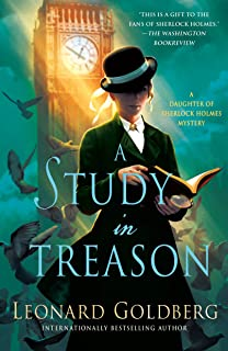 A Study in Treason: A Daughter of Sherlock Holmes Mystery