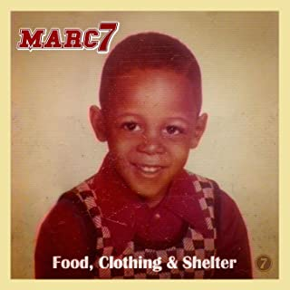 Food, Clothing and Shelter [Explicit]