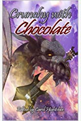 Crunchy With Chocolate Kindle Edition