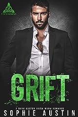 Grift: A Dark Boston Irish Mafia Romance (The Carneys Book 2) Kindle Edition