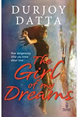The Girl of My Dreams Kindle Edition