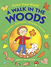 Color Your World: A Walk in the Woods: Coloring, Activities & Keepsake Journal (Dover Coloring Books)