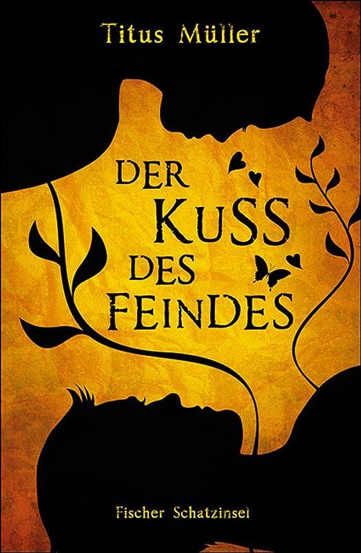 屋内でのぞき見熟達したDer Kuss des Feindes: Historischer Roman (German Edition)