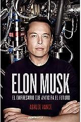 Elon Musk: El empresario que anticipa el futuro (HUELLAS) (Spanish Edition) Kindle Edition