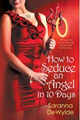 How to Seduce an Angel in 10 Days (10 Days Series Book 3) Kindle Edition