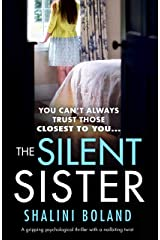 The Silent Sister: A gripping psychological thriller with a nailbiting twist Kindle Edition