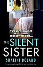 The Silent Sister: A gripping psychological thriller with a nailbiting twist