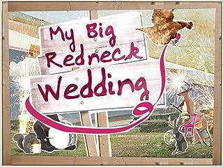 My Big Redneck Wedding Season 4