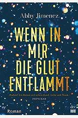 Wenn in mir die Glut entflammt (Burning Secrets-Serie 2) (German Edition) Kindle Edition