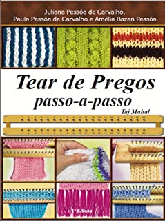 Tear de pregos: passo-a-passoTaj Mahal (Série Brazilian Art Craft Livro 3)