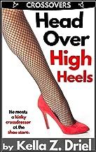 Head Over High Heels: He meets a kinky crossdresser in a shoe store.