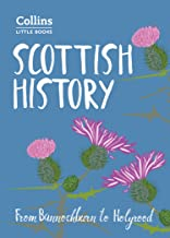 Scottish History: From Bannockburn to Holyrood (Collins Little Books) (English Edition)