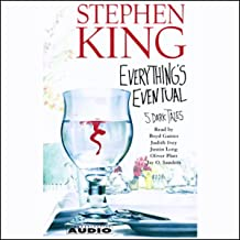 Everything's Eventual: 5 Dark Tales (Unabridged Selections)