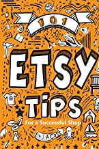 101 Etsy Tips: For a Successful Shop