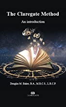 The Claregate Method: An introduction (English Edition)