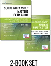 Social Work ASWB Masters Exam Guide and Practice Test, Second Edition Set - Includes a Comprehensive LMSW Study Guide and ...