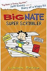 Big Nate Super Scribbler [Paperback] Lincoln Peirce ペーパーバック