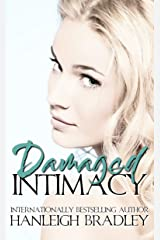 Damaged Intimacy: Hanleigh's London (The Intimacy Series Book 1) Kindle Edition