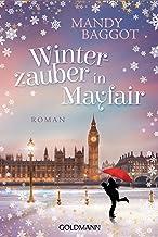 Winterzauber in Mayfair: Roman (German Edition)