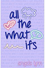 All The What Ifs (Richmond High Book 1) Kindle Edition