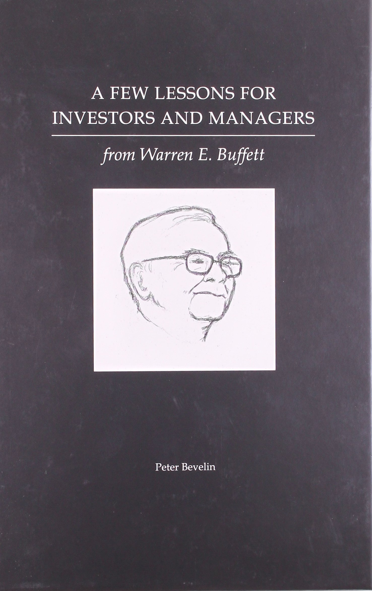 A Few Lessons for Investors and Managers From Warren Buffett