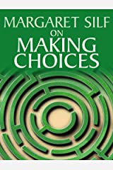 On Making Choices Kindle Edition
