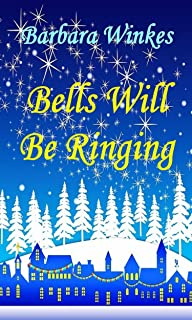 christmas bells will be ringing