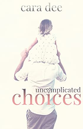 Uncomplicated Choices
