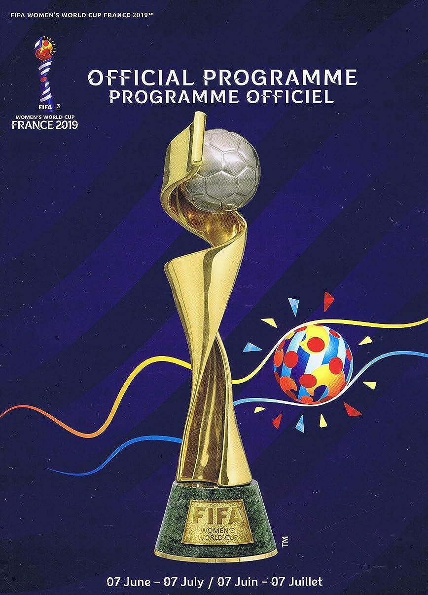 ずっと見捨てるメインFIFA Women's World Cup Official Guide [FR] 2019 (単号)