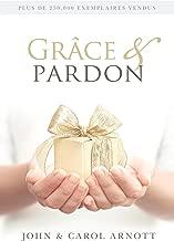 Grâce et Pardon (French Edition)