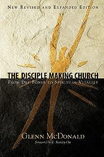 Disciple Making Church, The