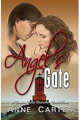 Angel's Gate (Beacon Point Romances Book 3) Kindle Edition