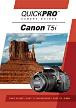 Canon T5i Instructional by QuickPro Camera Guides