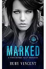 Marked: A Dark High School Bully Romance (An Evergreen Academy Novel Book 1) Kindle Edition