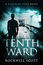 The Tenth Ward (Randolph Casey Horror Thrillers Book 1)