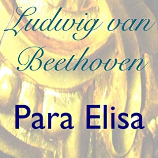 Beethoven: Para Elisa, WoO 59 (Celesta Con Sonidos de la Naturaleza Version)