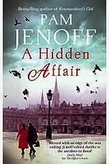 A Hidden Affair Kindle Edition